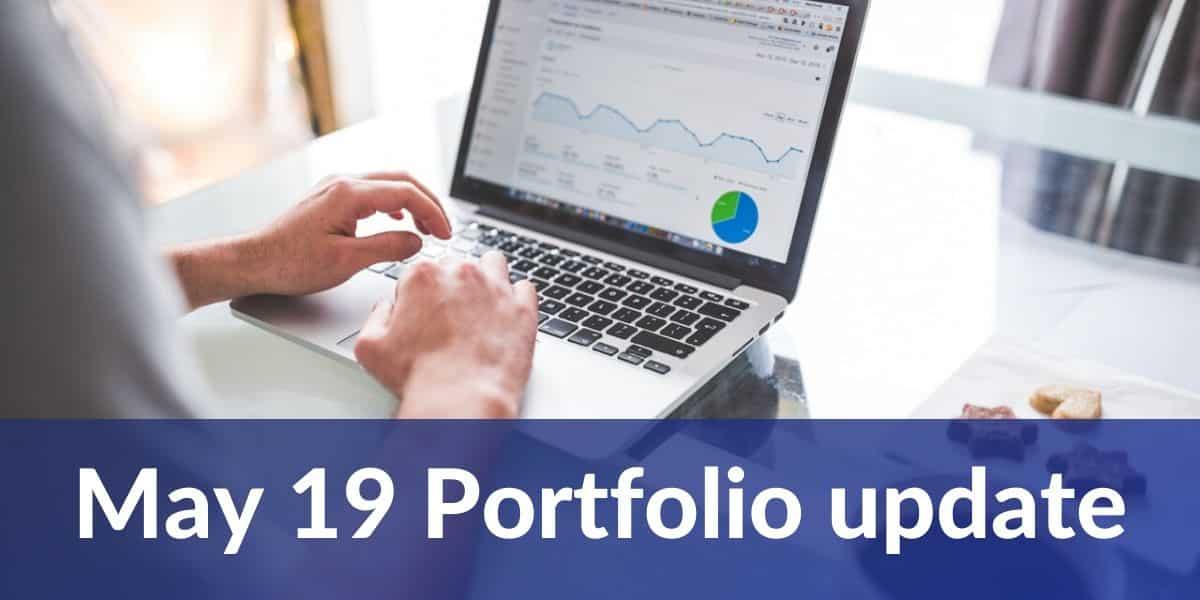 May 19 portfolio update