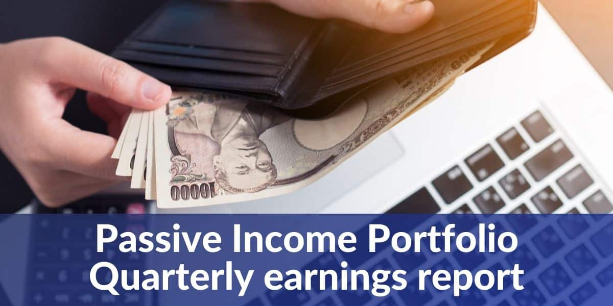 passive income portfolio quarterly earnings report