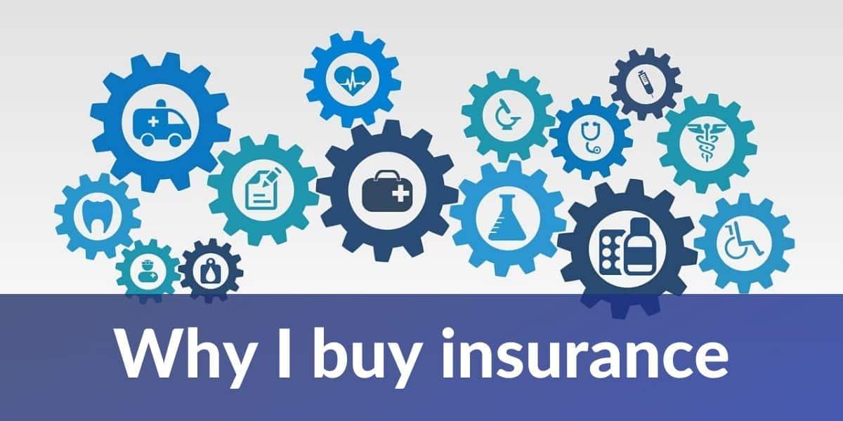 why i buy insurance
