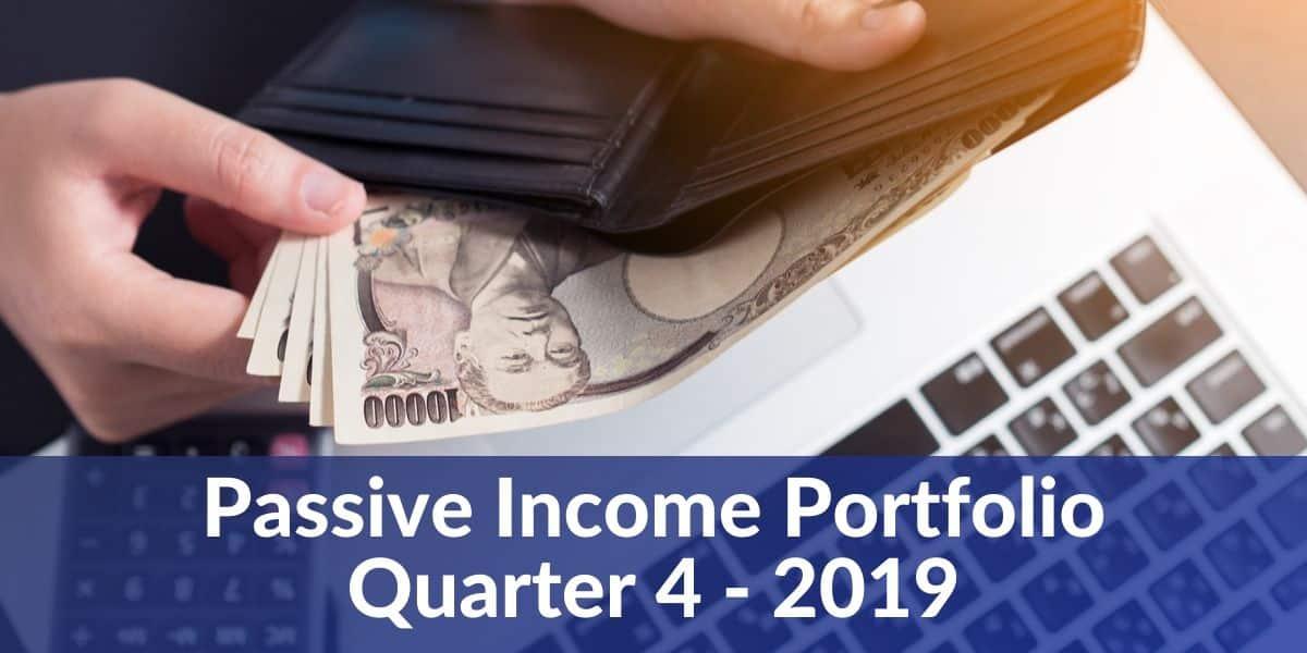passive income portfolio quarter 4 2019