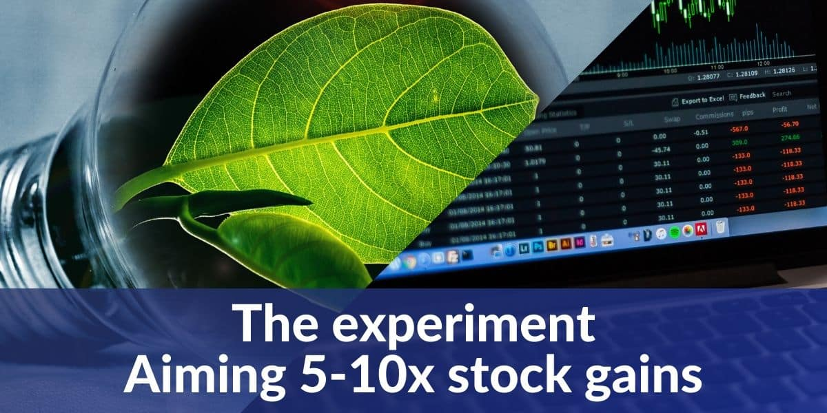 the experiment 5-10x stock gains