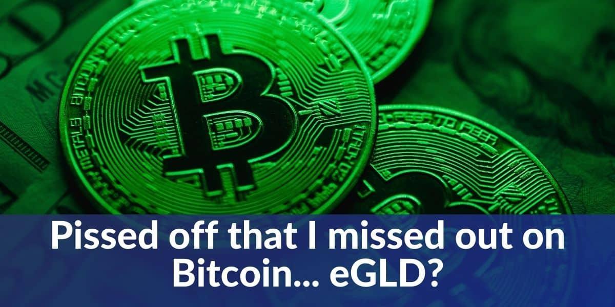 Bitcoin or eGLD